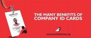 THE MANY BENEFITS OF COMPANY IDENTITY CARD